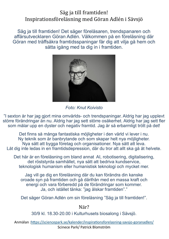 Säg ja till framtiden! Inspirationsföreläsning med Göran Adlén i Sävsjö